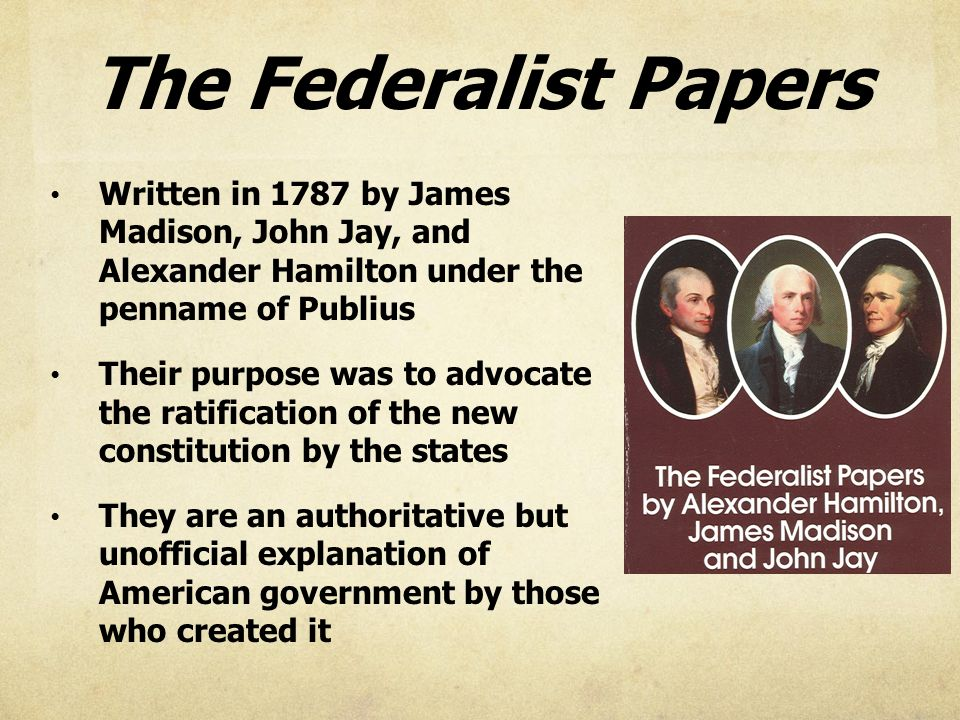 federalist paper no 16 Federalist no 10 is an essay written by james madison as the tenth of the federalist papers: a series of essays initiated by alexander hamilton arguing for the ratification of the united states constitution.